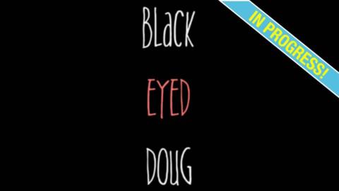 Black_Eyed Doug