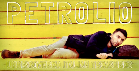 PETROLIO – Undiscovered Italian Treasures (provvisorio)